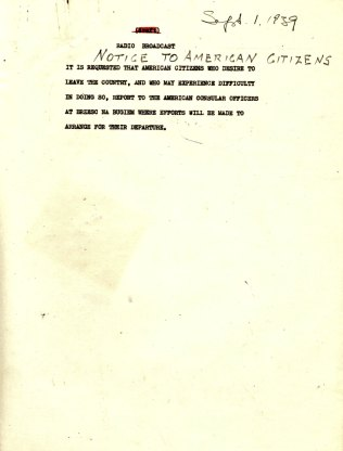 "Radio Broadcast, ""Notice to American Citizens"", September 1, 1939"